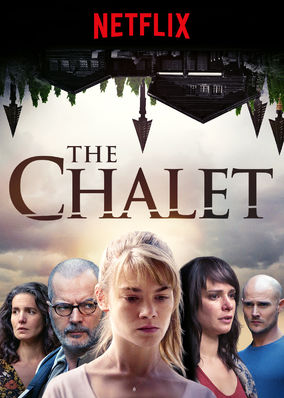 the chalet 2018 on netflix canada check worldwide netflix availability. Black Bedroom Furniture Sets. Home Design Ideas